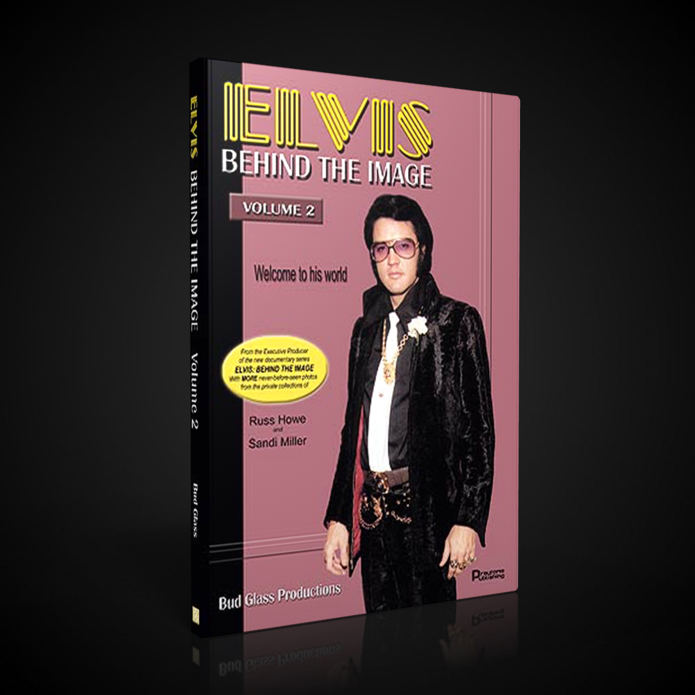 Elvis - Behind The Image - The Book - Vol. 2