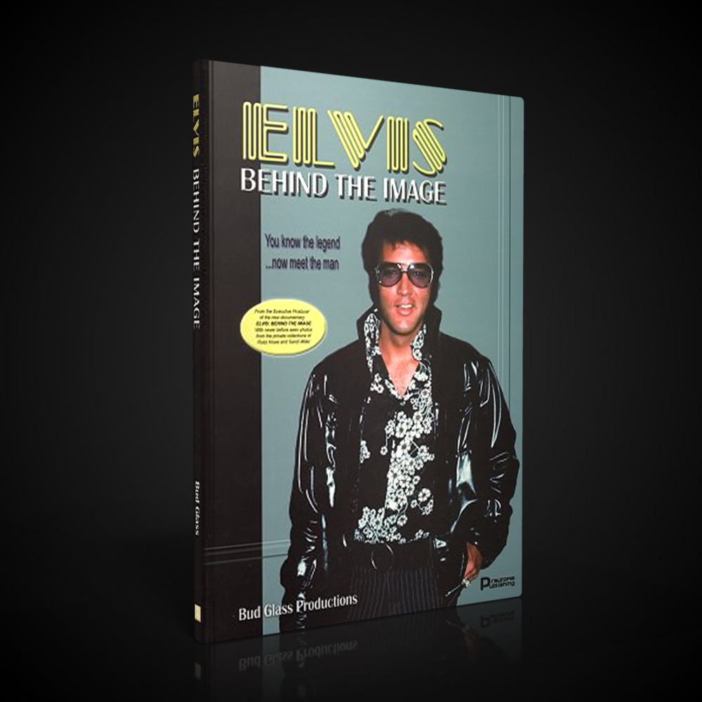 Elvis - Behind The Image - The Book - Vol. 1